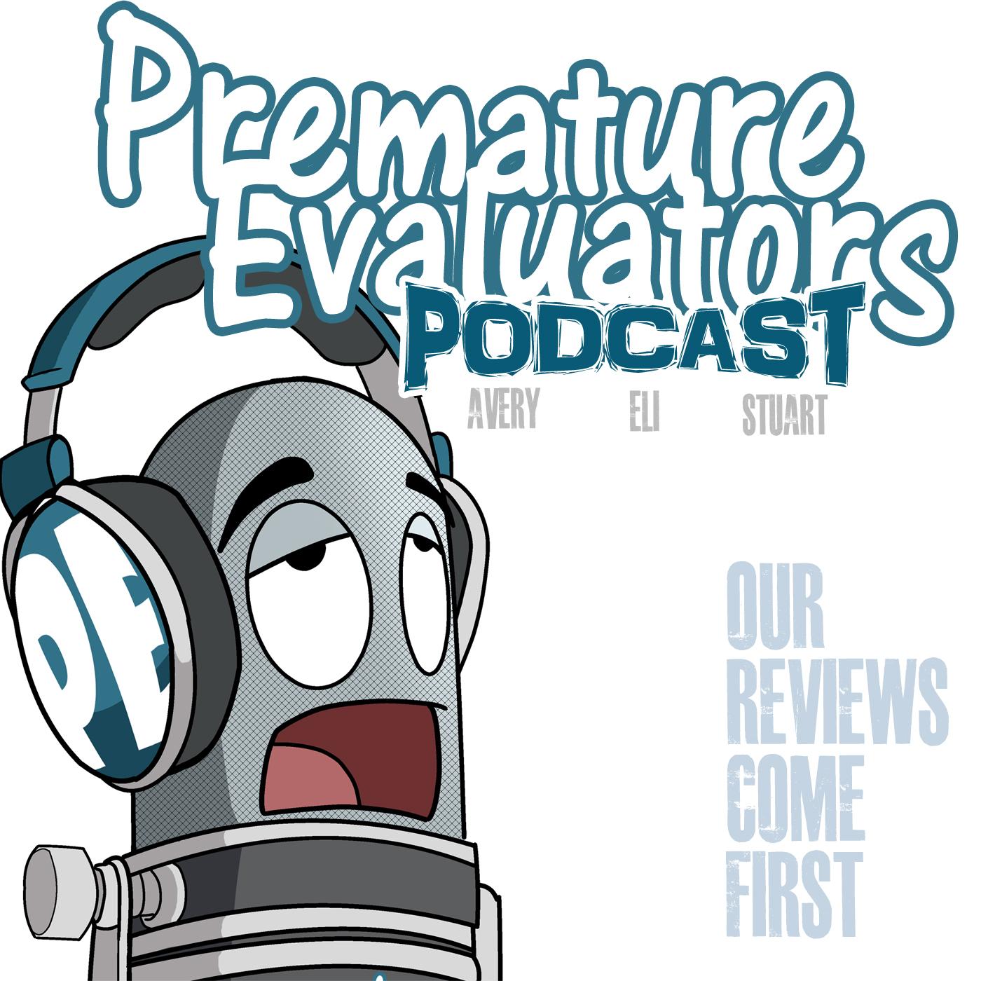 Premature Evaluators